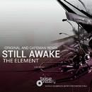 Still Awake/The Element