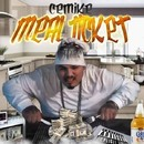 Meal Ticket/CeMike