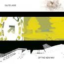 Of The New Way/Ollto Jade