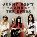 Self Titled/Jenny Don't & The Spurs