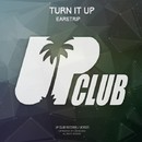 Turn It Up EP/Earstrip