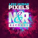Pixels/Less Human