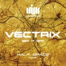 Set It Off/Vectrix