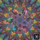 Wayward Hallucinations/Tasp