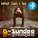 What Can I Do/D-Sundee