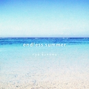endless summer/ryo fukawa