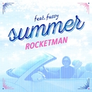 summer feat. fussy/ROCKETMAN
