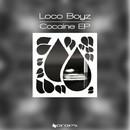 Cocaine/Loco Boyz