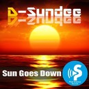 Sun Goes Down/D-Sundee