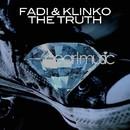 The Truth/Fadi & Klinko