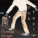 Horrible Stinger/Dub Tesla