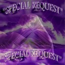 Special Request/Special Request