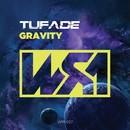 Gravity/Tufade