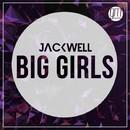 Big Girls/Jackwell