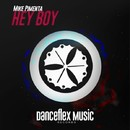 Hey Boy/Mike Pimenta