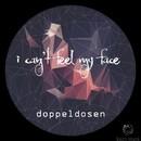 I Can't Feel My Face/Doppeldosen
