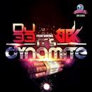 It's Dynamite/DJ 33