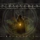 Reclusive/Perseverer