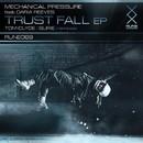 Trust Fall/Mechanical Pressure