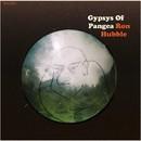 Ron Hubble/Gypsys of Pangea