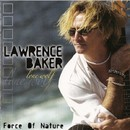 Force Of Nature/Lawrence Baker