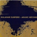 Akasic Record/Kalahari Surfers