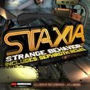 Strange Behavior/Staxia