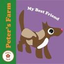 My Best Friend/Peter's Farm