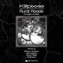 Rural Roads 'The Label Remixes'/Killpixxie