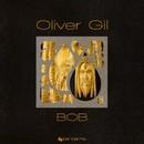 Bob/Oliver Gil