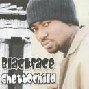 Ghettochild/Blackface