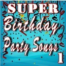 Super Birthday Party Songs, Vol. 1/Logan Lewis