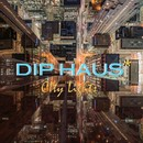 City Lights/Dip Haus