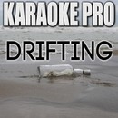 Drifting (Originally Performed by G-Eazy) [Instrumental Version]/Karaoke Pro