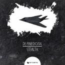 Stealth/De-Fined Digital