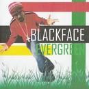 Evergreen/Blackface