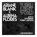 Turbulent World/Ariane Blank