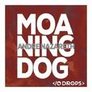 Moaning Dog/Andre Nazareth