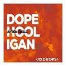 Dope Hooligan/Anton Stellz