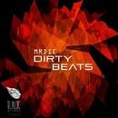 Dirty Beats/MRDIE