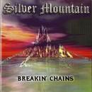 Breakin' Chains/Silver Mountain