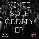 ODDITY EP/Vinte Sole
