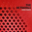 Euro Radio/The Betrayals