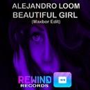 Beautiful Girl (Maxbor Edit)/Alejandro Loom