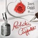 Ieri oggi e..../Roberta Cappelletti