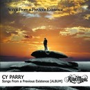 Songs From a Previous Existence/Cy Parry