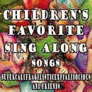 Children's Favorite Sing Along Songs Supercalifragilisticexpialidocious and Friends/Mommie's Favorite Kid Jams