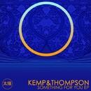 Something For You EP/Kemp&Thompson