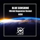 BLUE SUNSHINE (Hiroki Nagamine Remix)/NISH