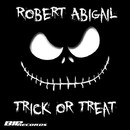Trick Or Treat/Robert Abigail